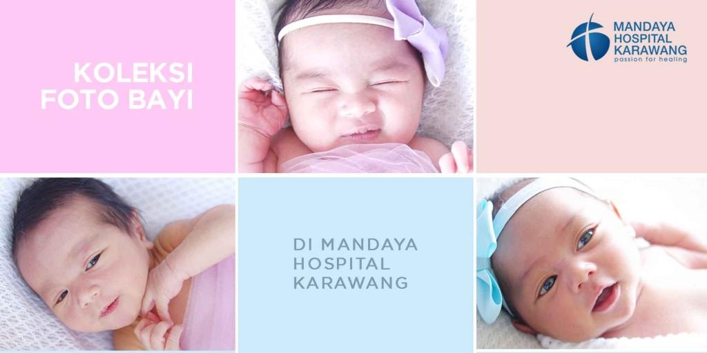 KOLEKSI FOTO-FOTO BAYI LUCU MANDAYA HOSPITAL KARAWANG