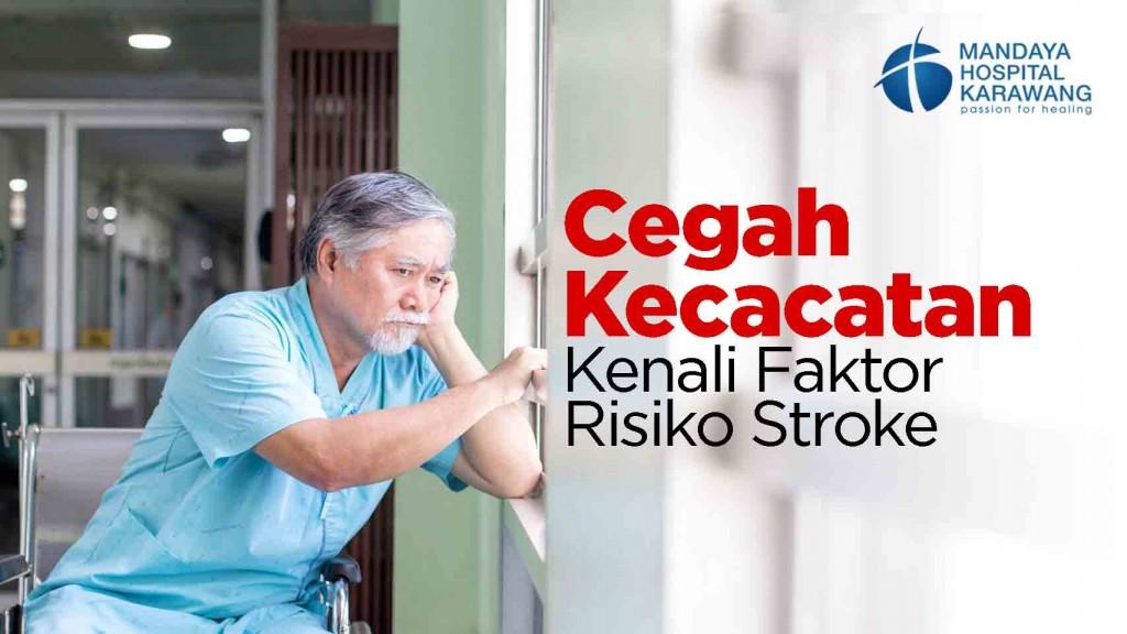 Cegah Kecacatan, Kenali Faktor Risiko Stroke